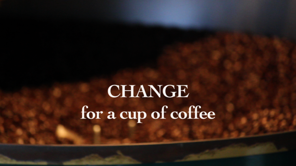 Change For a Cup of Coffee